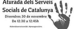 Imatge de Aturada de 15 minuts 30 de novembre, a les 12:30 hores davant Serveis Socials 4