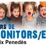 S'obren les inscripcions al curs de monitors/es d´Activitats d´Educació en el Lleure Infantil i Juvenil