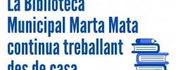 Imatge de La Biblioteca Municipal Marta Mata continua treballant des de casa 2