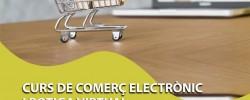 Imatge de Obert el període d'inscripció de: Comerç electrònic i botiga virtual (45h) 3